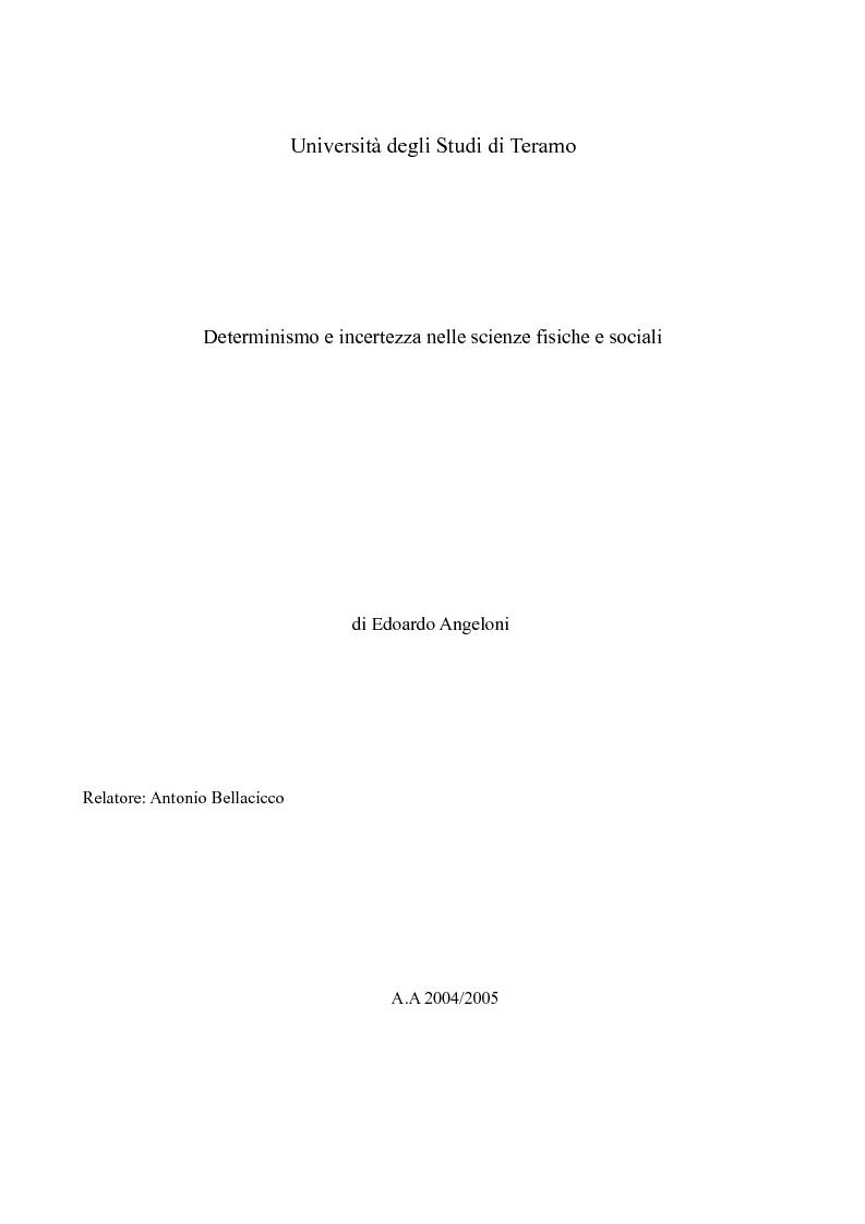 Anteprima della tesi: Determinismo e incertezza nelle scienze fisiche e sociali, Pagina 1
