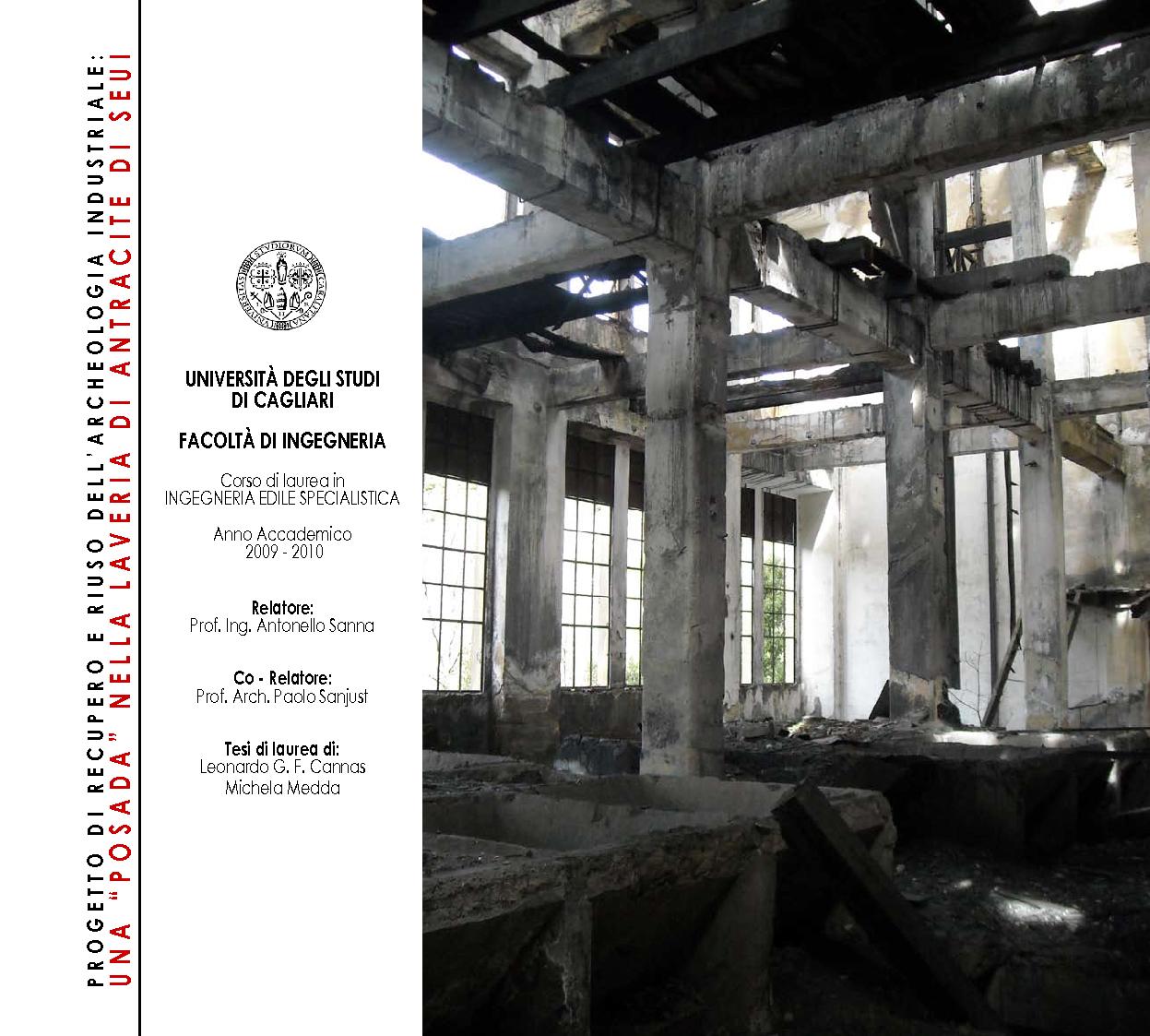 Anteprima della tesi: Progetto di recupero e riuso dell'archeologia industriale: una ''posada'' nella laveria di antracite di Seui, Pagina 1