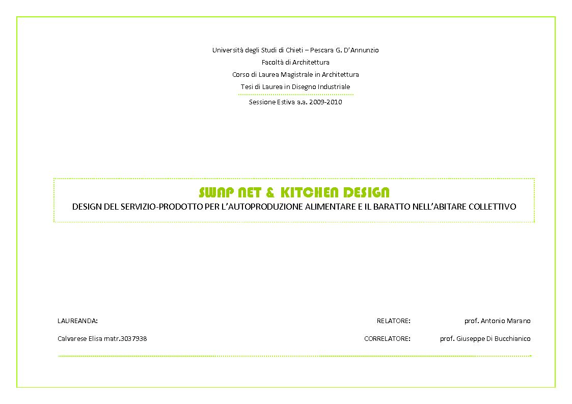 Anteprima della tesi: Swap net & Kitchen design. Design del Servizio-Prodotto per l'autoproduzione alimentare e il baratto nell'abitare collettivo, Pagina 1