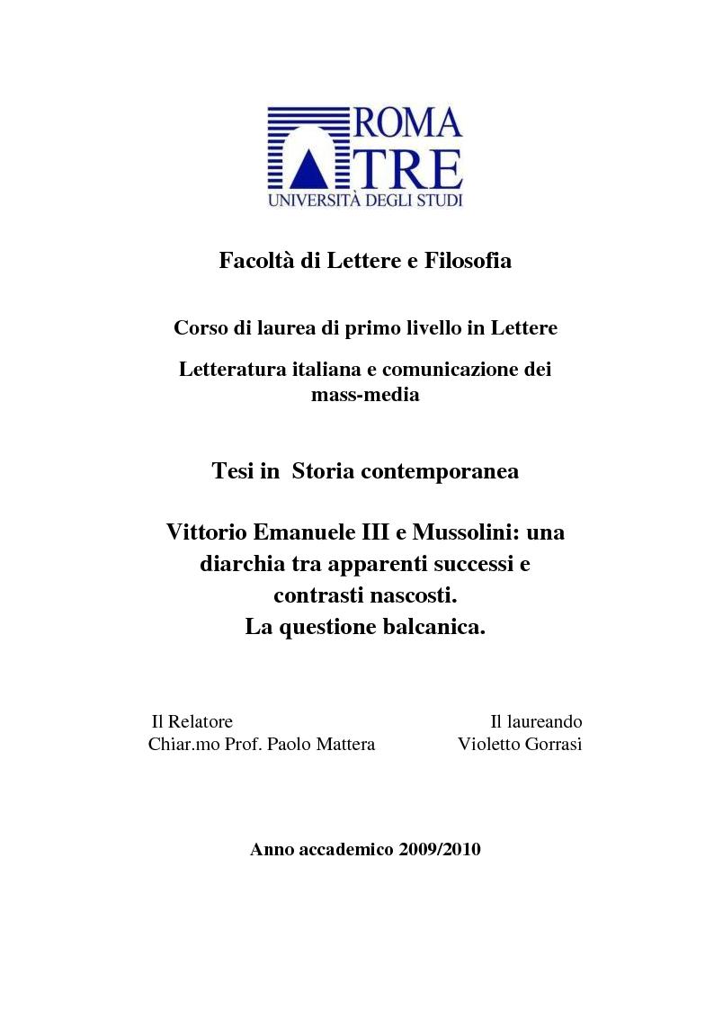 Anteprima della tesi: Vittorio Emanuele III e Mussolini: una diarchia tra apparenti successi e contrasti nascosti. La questione balcanica., Pagina 1