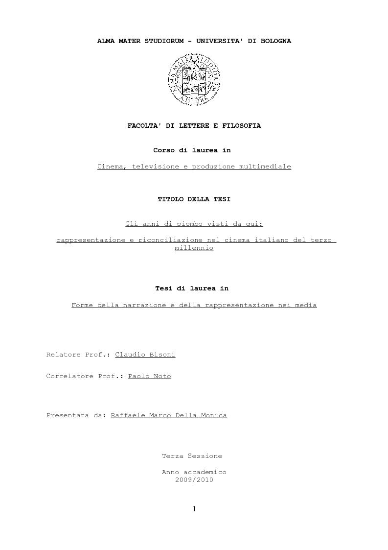 Anteprima della tesi: Gli anni di piombo visti da qui: rappresentazione e riconciliazione nel cinema italiano del terzo millennio, Pagina 1