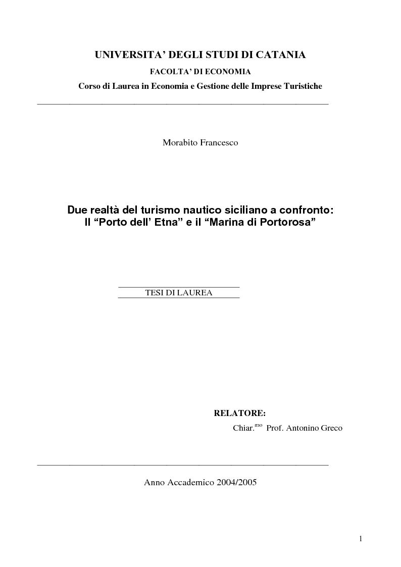 Anteprima della tesi: Due realtà del turismo nautico siciliano a confronto: il ''Porto dell'Etna'' e il ''Marina di Portorosa'', Pagina 1