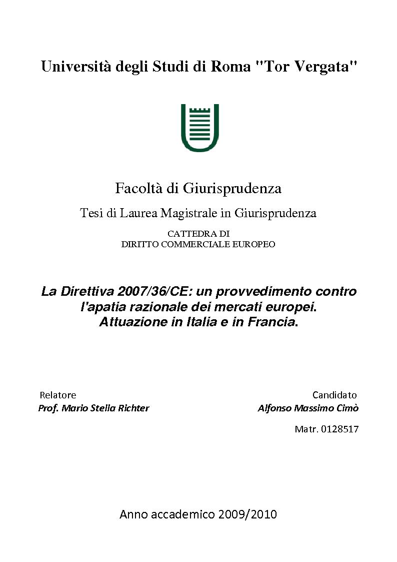 Anteprima della tesi: La Direttiva 2007/36/CE: un provvedimento contro l'apatia razionale dei mercati europei. Attuazione in Italia e in Francia., Pagina 1