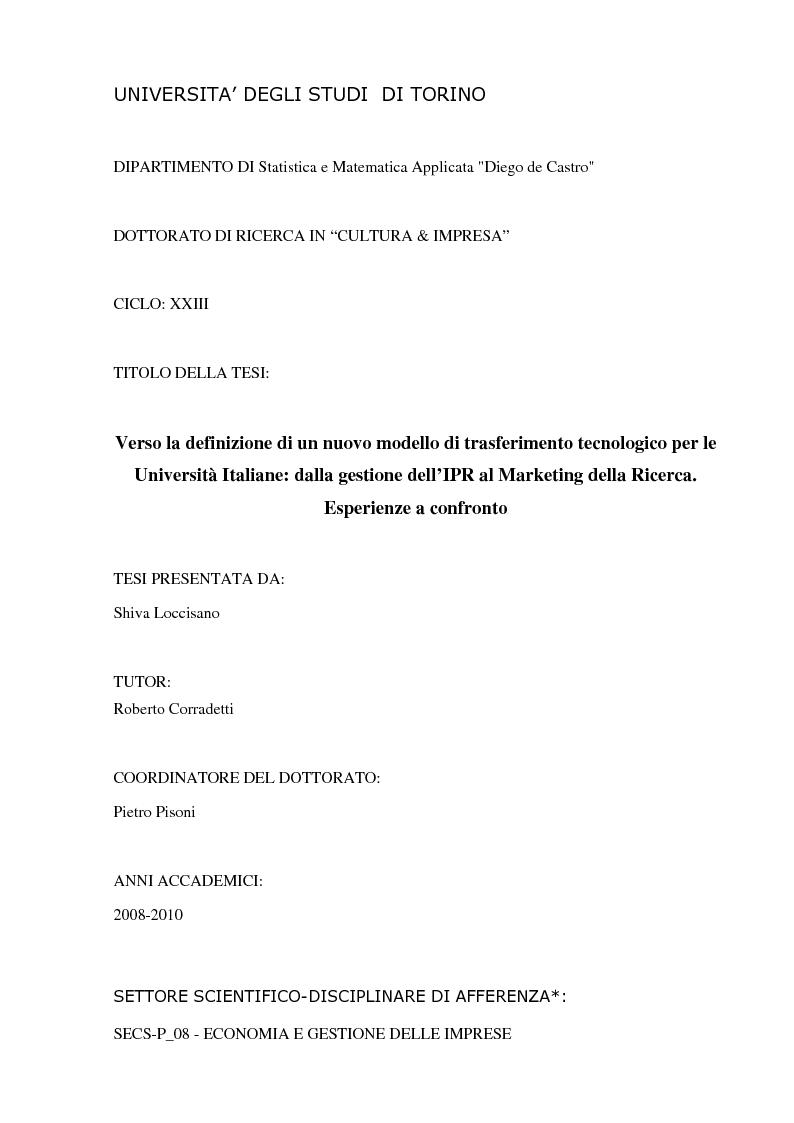 Anteprima della tesi: Verso la definizione di un nuovo modello di trasferimento tecnologico per le Università Italiane: dalla gestione dell'IPR al Marketing della Ricerca. Esperienze a confronto, Pagina 1