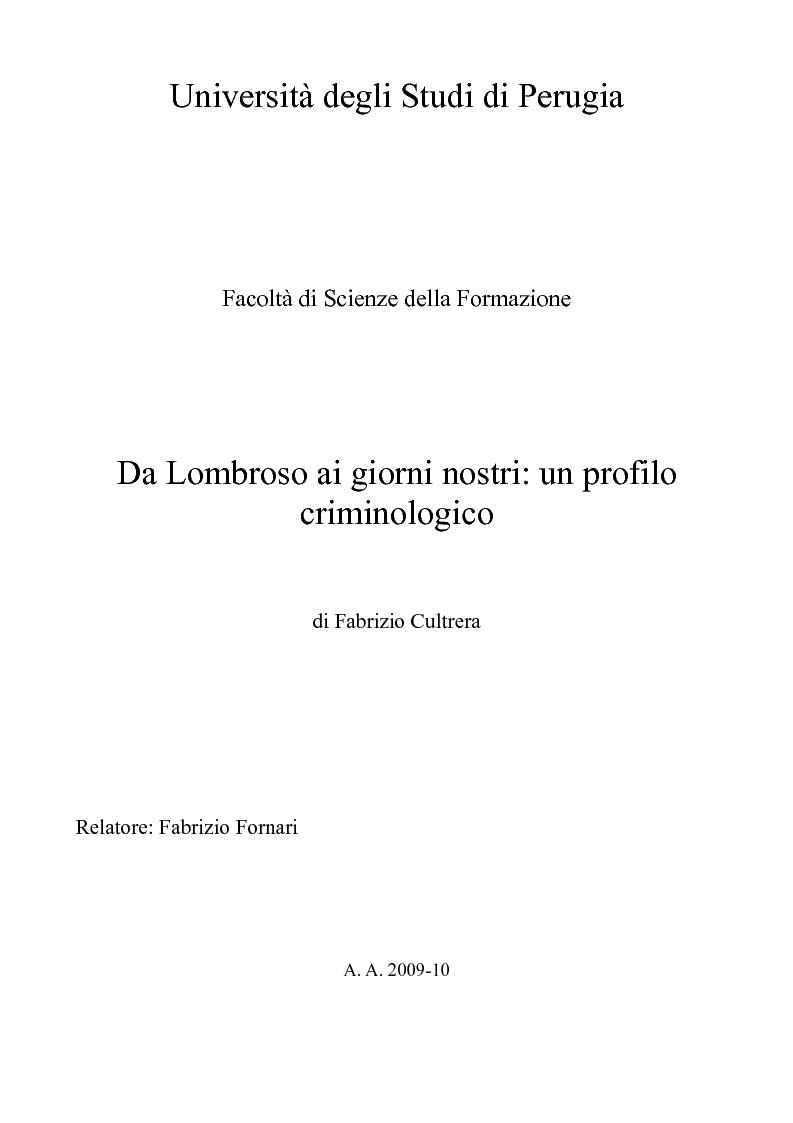 Anteprima della tesi: Da Lombroso ai giorni nostri: un profilo criminologico, Pagina 1
