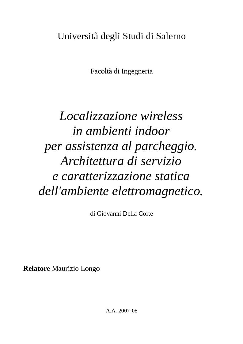 Anteprima della tesi: Localizzazione wireless in ambienti indoor per assistenza al parcheggio. Architettura di servizio e caratterizzazione statistica dell'ambiente elettromagnetico., Pagina 1