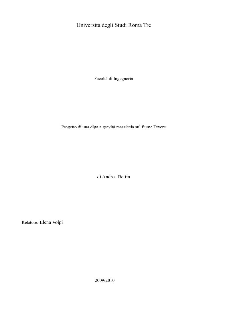 Anteprima della tesi: Progetto di una diga a gravità massiccia sul fiume Tevere, Pagina 1
