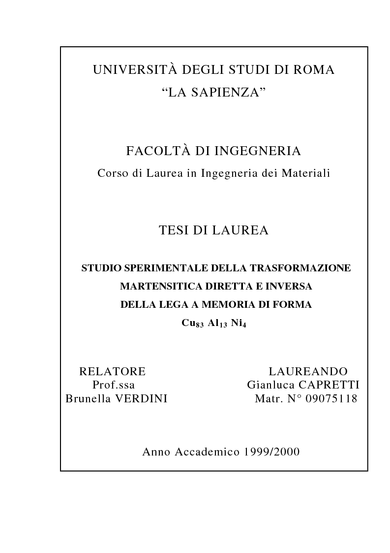 Anteprima della tesi: Studio Sperimentale della trasformazione martensitica diretta e inversa della lega a memoria di forma Cu83 Al13 Ni4, Pagina 1