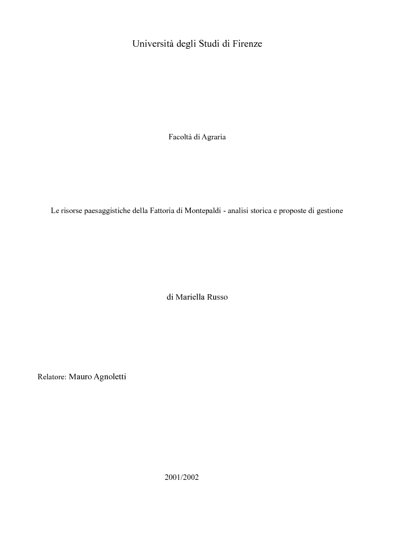 Anteprima della tesi: Le risorse paesaggistiche della Fattoria di Montepaldi - analisi storica e proposte di gestione, Pagina 1