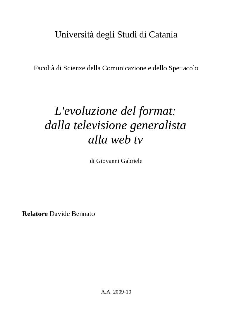 Anteprima della tesi: L'evoluzione del format: dalla televisione generalista alla web tv, Pagina 1