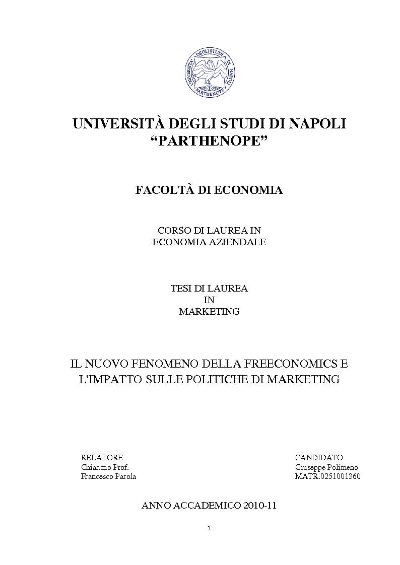 Anteprima della tesi: Il nuovo fenomeno della Freeconomics e l'impatto sulle politiche di Marketing, Pagina 1