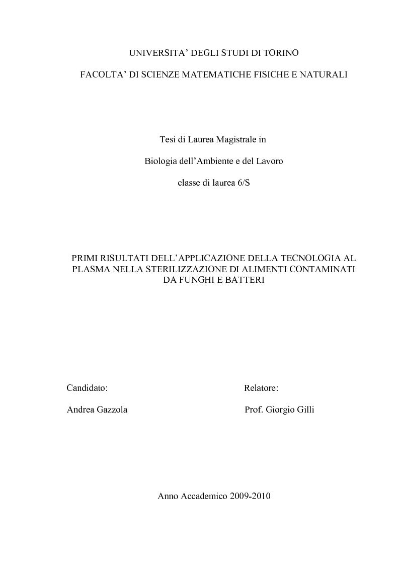 Anteprima della tesi: Primi studi nell'applicazione della tecnologia al plasma nella sterilizzazione di alimenti contaminati da funghi e batteri, Pagina 1