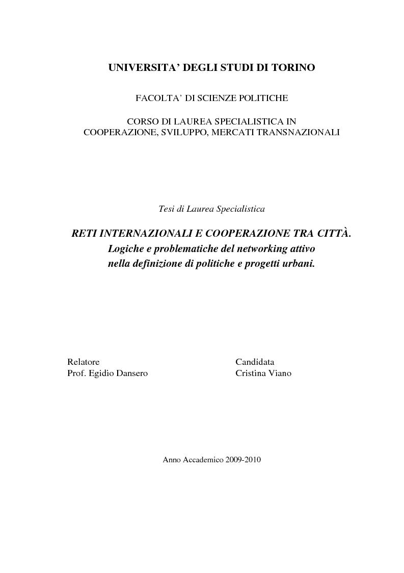 Anteprima della tesi: Reti internazionali e cooperazione tra città: logiche e problematiche del networking attivo nella definizione di politiche e progetti urbani, Pagina 1