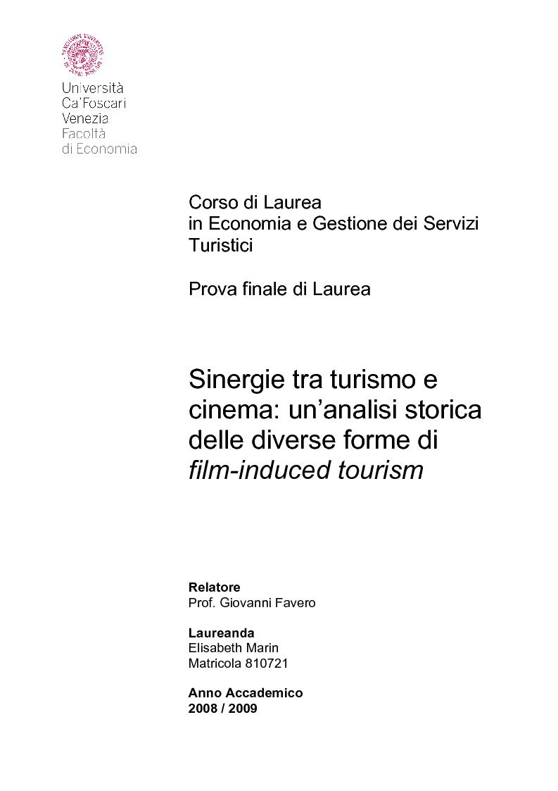 Anteprima della tesi: Sinergie tra turismo e cinema: un'analisi storica delle diverse forme del film-induced tourism, Pagina 1