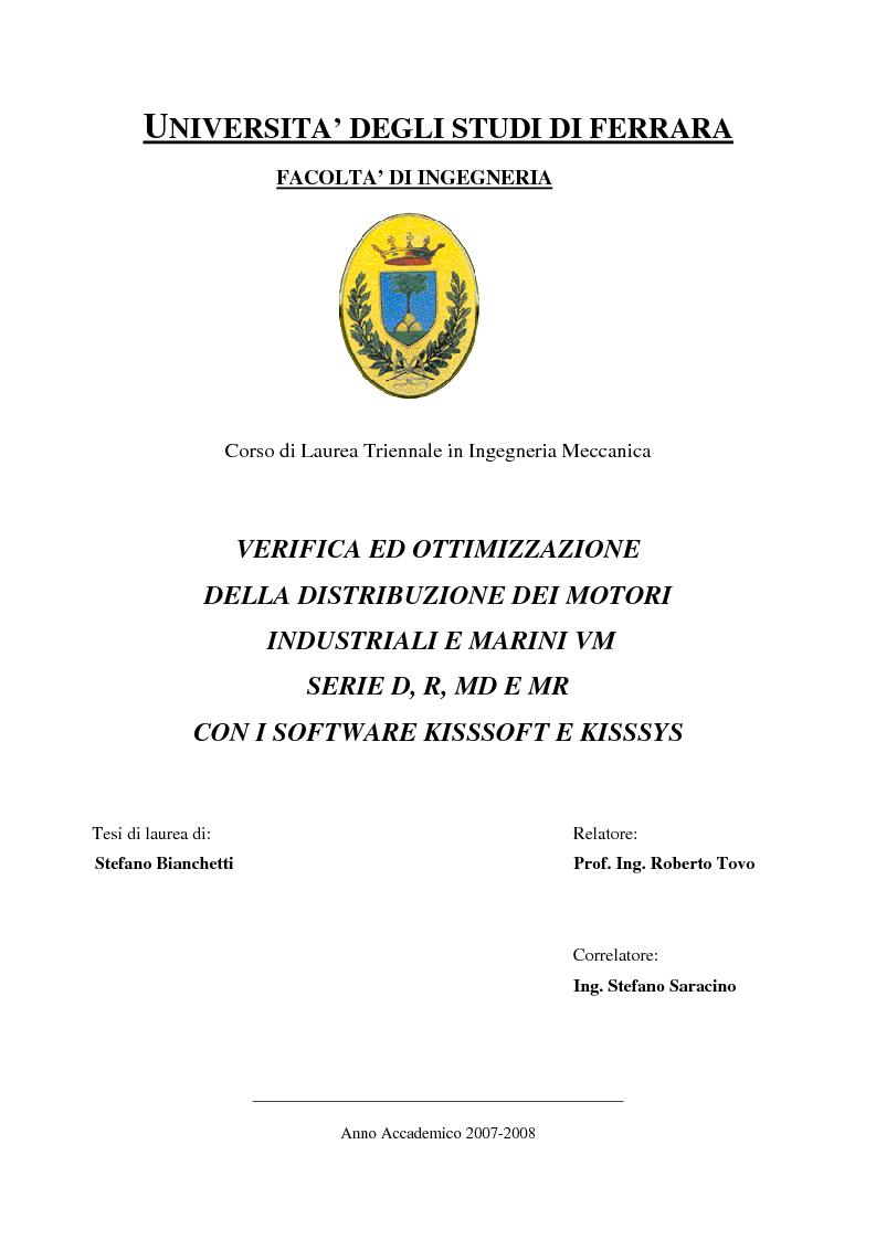 Anteprima della tesi: Verifica e ottimizzazione della distribuzione ad ingranaggi dei motori industriali e marini VM serie D, R, MD e MR con i software KISSsoft e KISSsys, Pagina 1