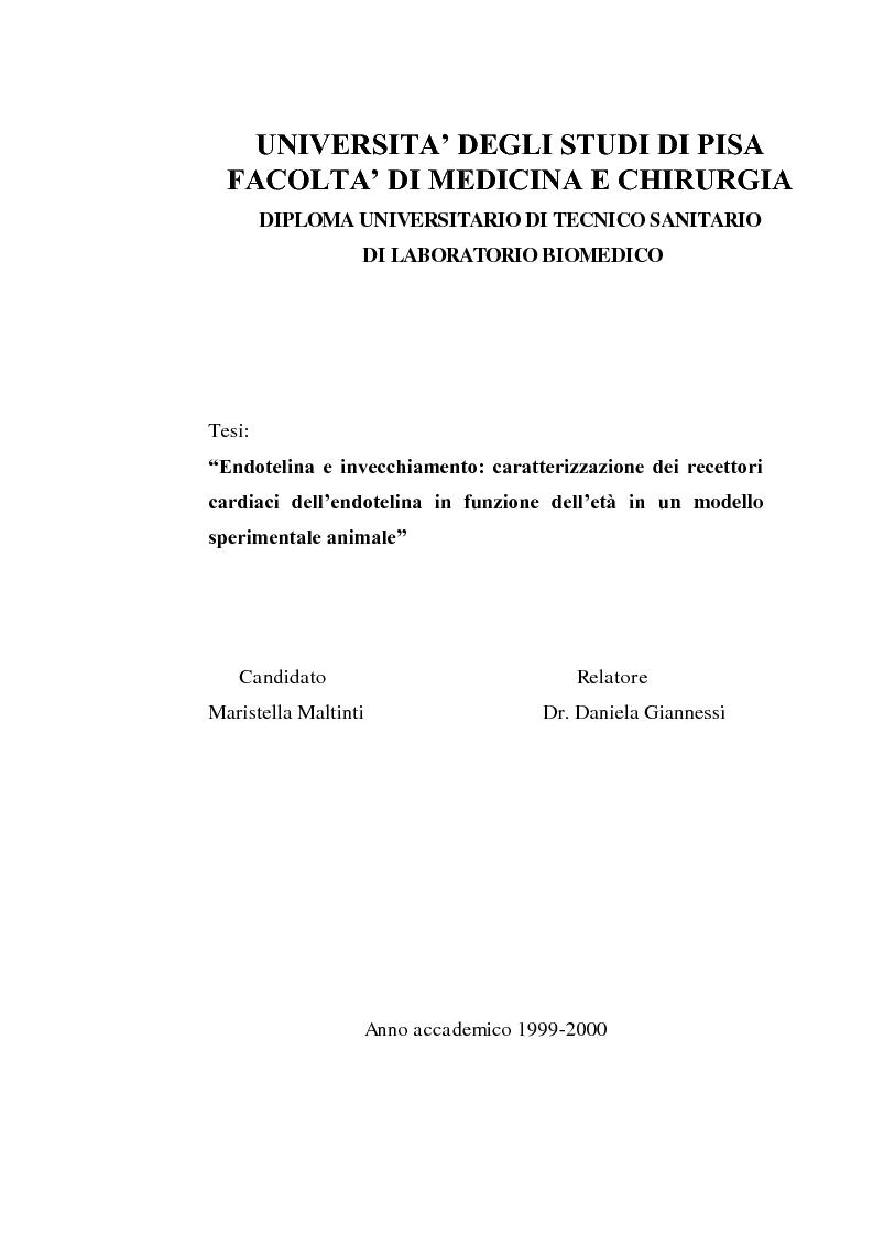 Anteprima della tesi: Endotelina e invecchiamento: caratterizzazione dei recettori cardiaci dell'endotelina in funzione dell'età in un modello sperimentale animale, Pagina 1