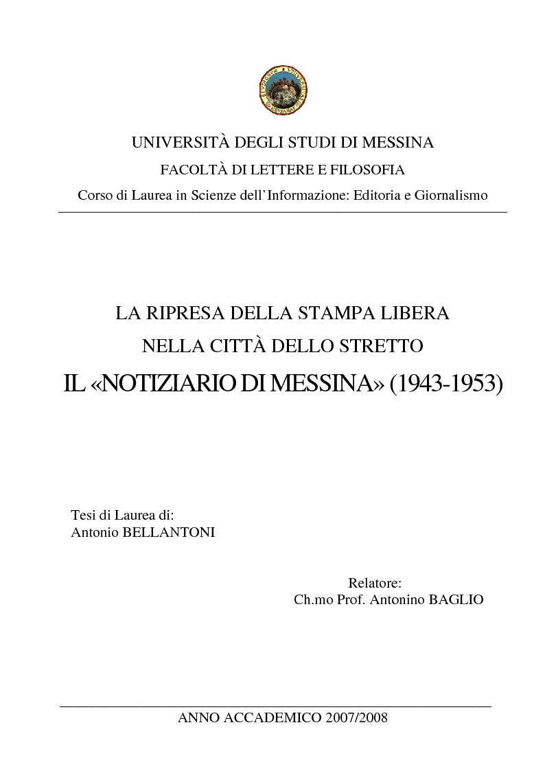 Anteprima della tesi: La ripresa della stampa libera nella città dello Stretto: il «Notiziario di Messina» (1943-1953), Pagina 1