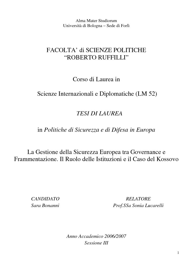 Anteprima della tesi: La gestione della sicurezza europea tra governance e frammentazione. Il ruolo delle istituzioni e il caso del Kossovo, Pagina 1