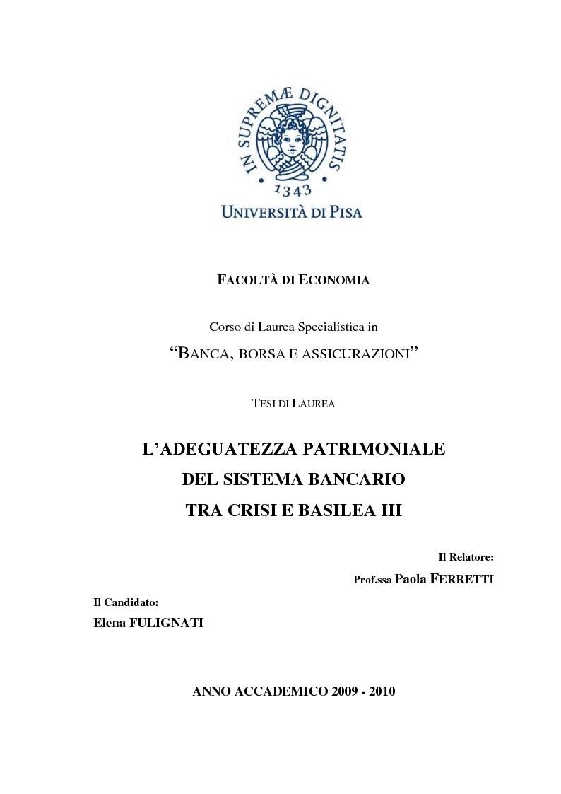 Anteprima della tesi: L'adeguatezza patrimoniale del sistema bancario tra crisi e Basilea 3, Pagina 1