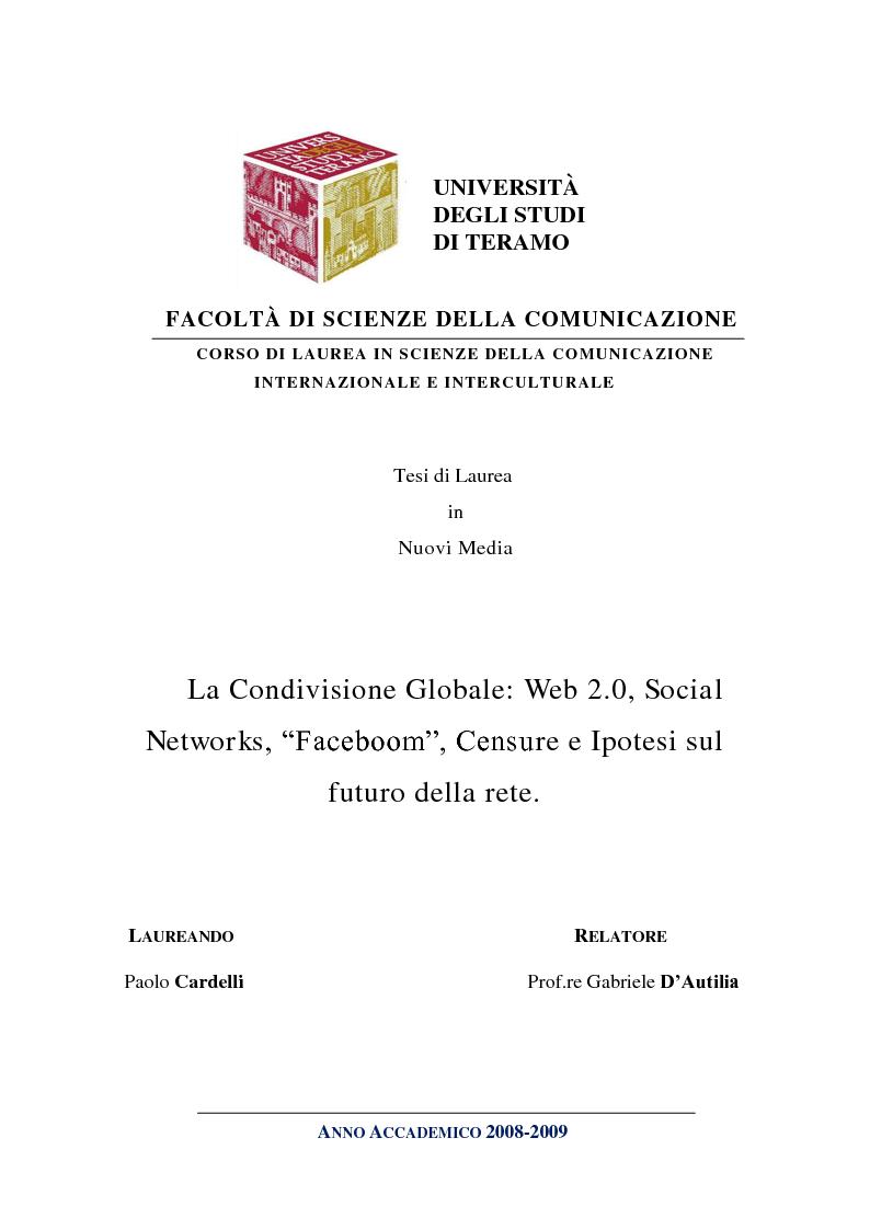 """Anteprima della tesi: La Condivisione Globale: Web 2.0, Social Networks, """"Faceboom"""", Censure e Ipotesi sul futuro della rete., Pagina 1"""