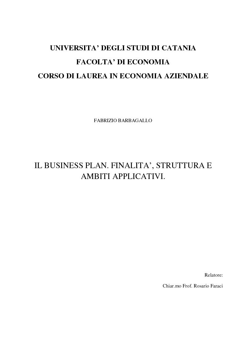 Anteprima della tesi: Il business plan. Finalità, struttura e ambiti applicativi., Pagina 1