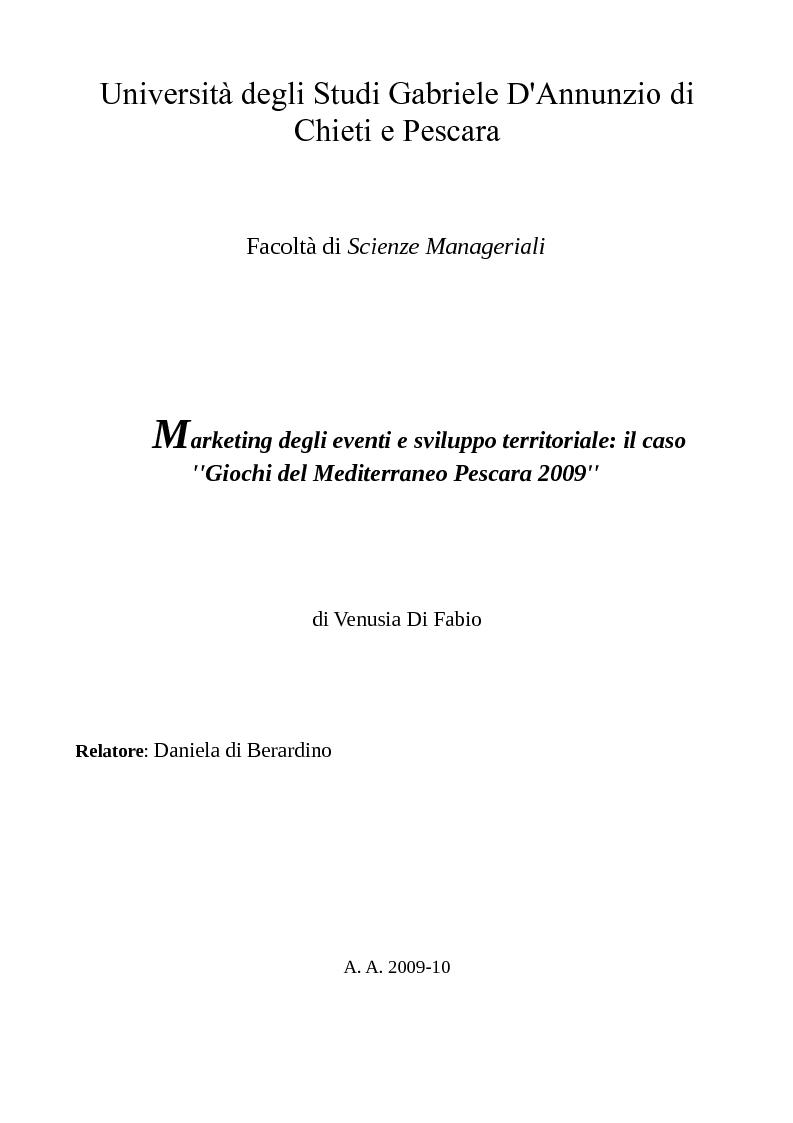 Anteprima della tesi: Marketing degli eventi e sviluppo territoriale: il caso ''Giochi del Mediterraneo Pescara 2009'', Pagina 1