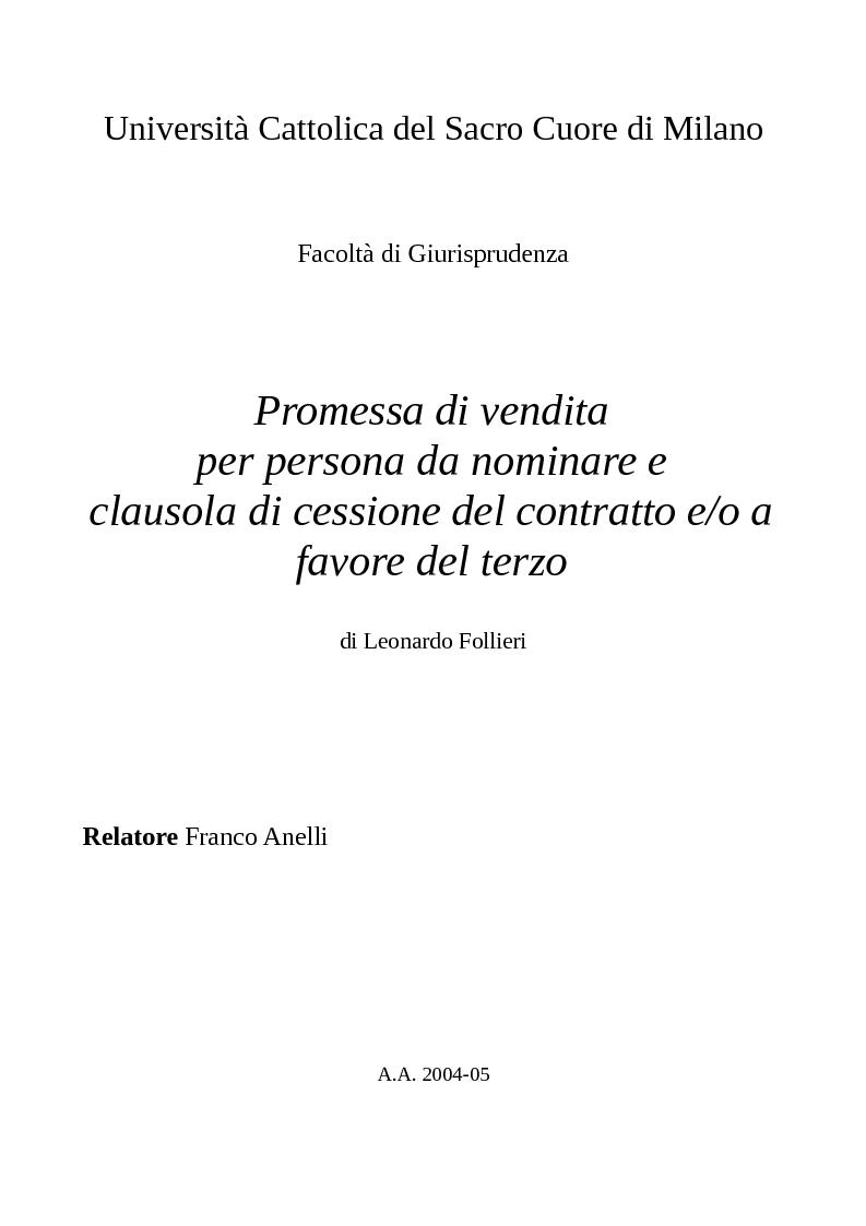Anteprima della tesi: Promessa di vendita per persona da nominare e clausola di cessione del contratto e/o a favore del terzo, Pagina 1