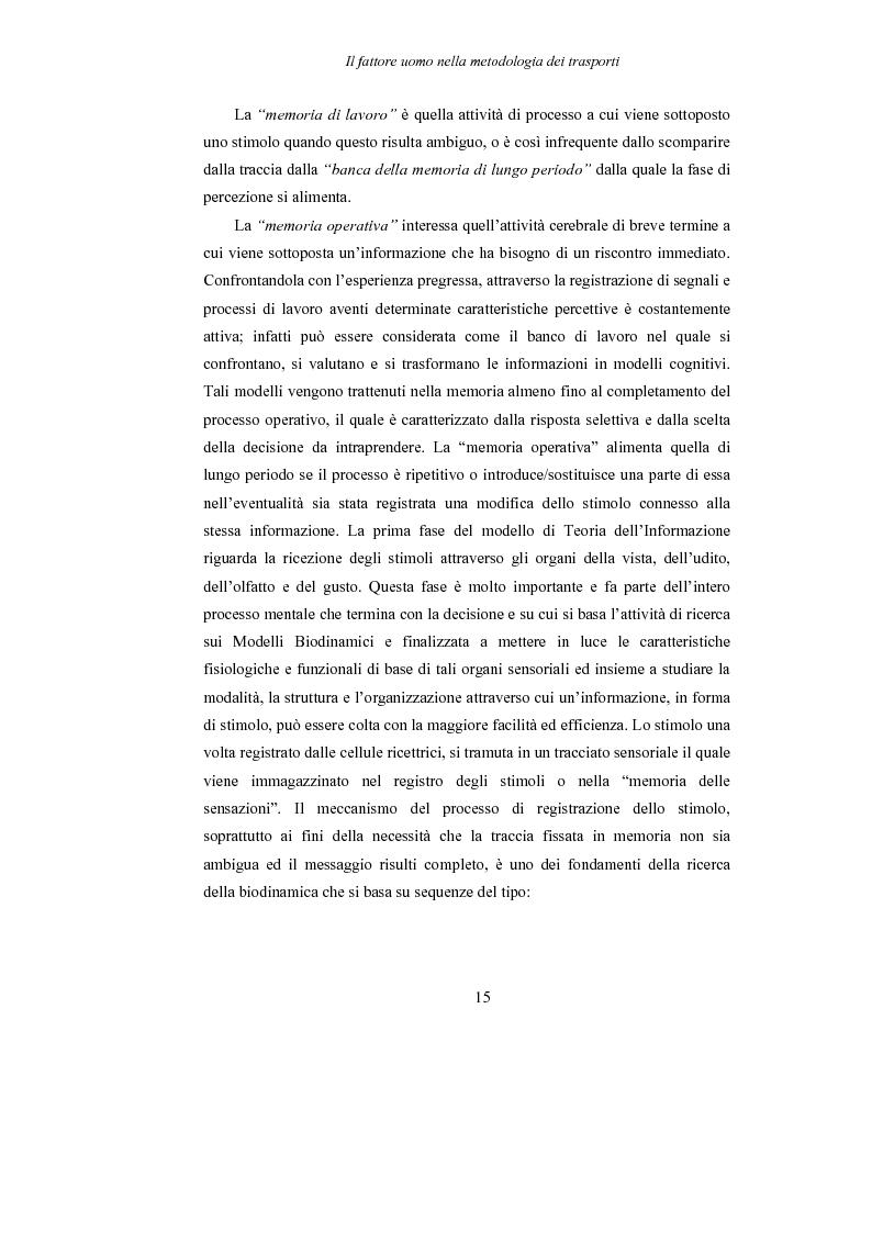 Anteprima della tesi: Lo studio dell'affaticamento e gli effetti sulla percezione visiva di un conducente alla guida attraverso applicazioni sul campo e con l'utilizzo del simulatore., Pagina 16