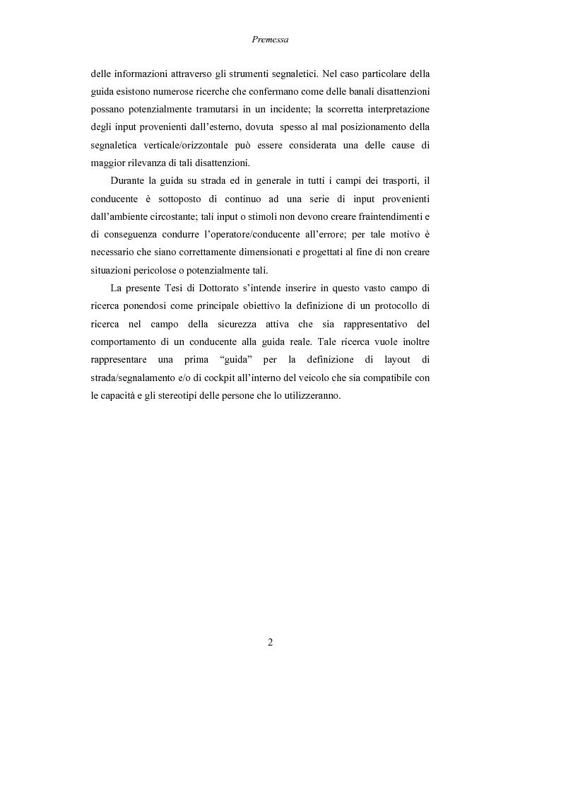 Anteprima della tesi: Lo studio dell'affaticamento e gli effetti sulla percezione visiva di un conducente alla guida attraverso applicazioni sul campo e con l'utilizzo del simulatore., Pagina 3