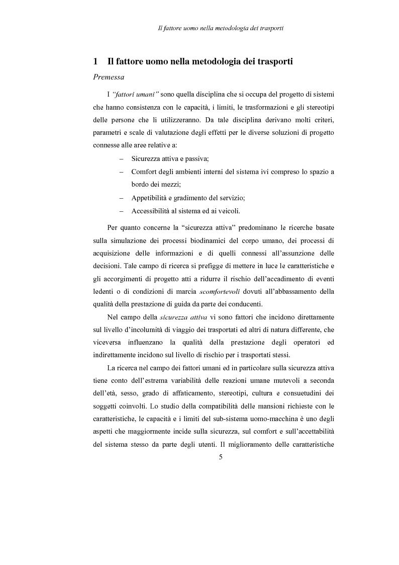 Anteprima della tesi: Lo studio dell'affaticamento e gli effetti sulla percezione visiva di un conducente alla guida attraverso applicazioni sul campo e con l'utilizzo del simulatore., Pagina 6