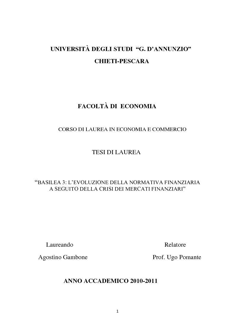Anteprima della tesi: Basilea 3: l'evoluzione della normativa finanziaria a seguito della crisi dei mercati finanziari, Pagina 1