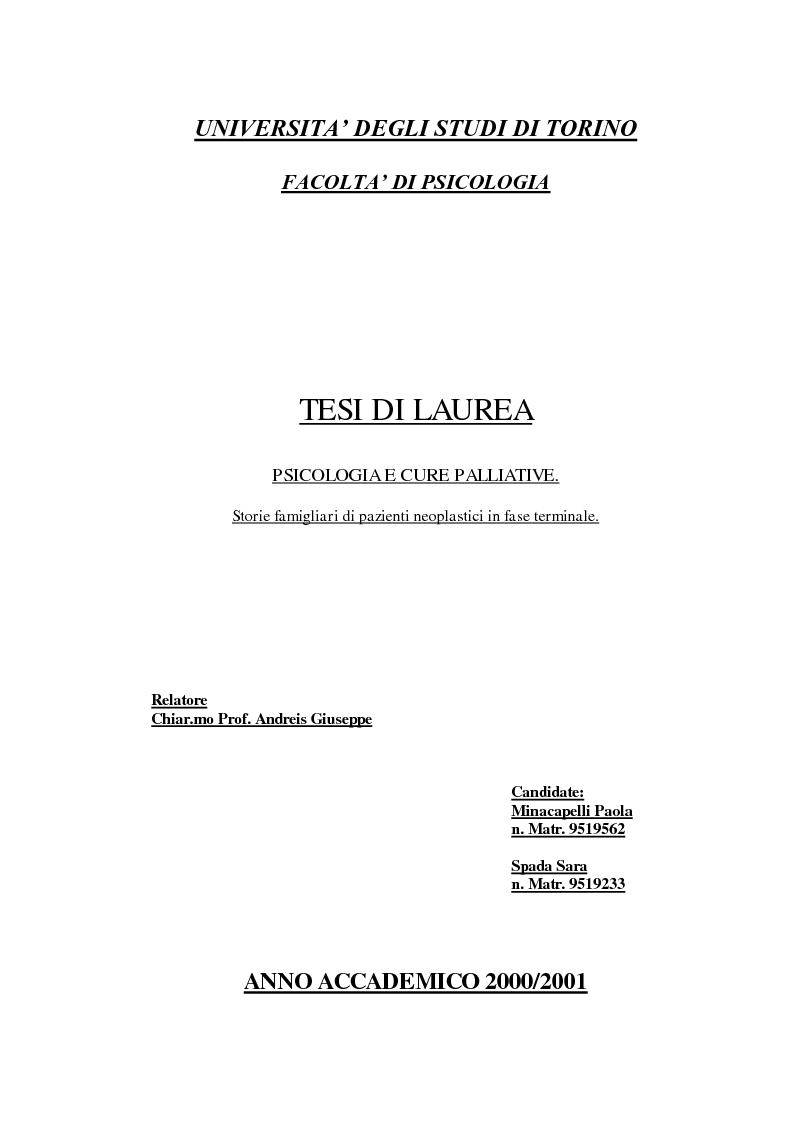 Anteprima della tesi: Psicologia e cure palliative. Storie famigliari di pazienti neoplastici in fase terminale., Pagina 1