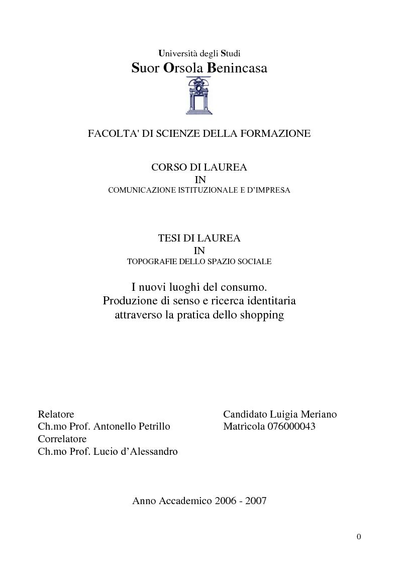Anteprima della tesi: I nuovi luoghi del consumo. Produzione di senso e ricerca identitaria attraverso la pratica dello shopping, Pagina 1