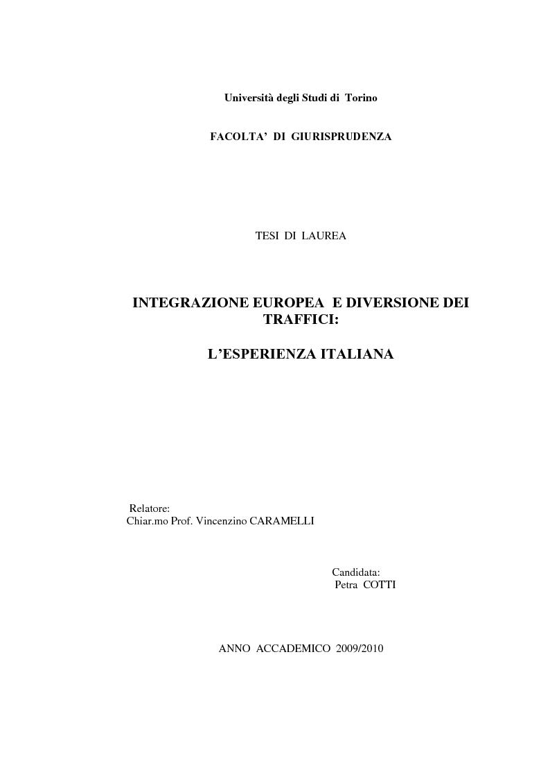 Anteprima della tesi: Integrazione Europea e diversione dei traffici: l'esperienza italiana., Pagina 1