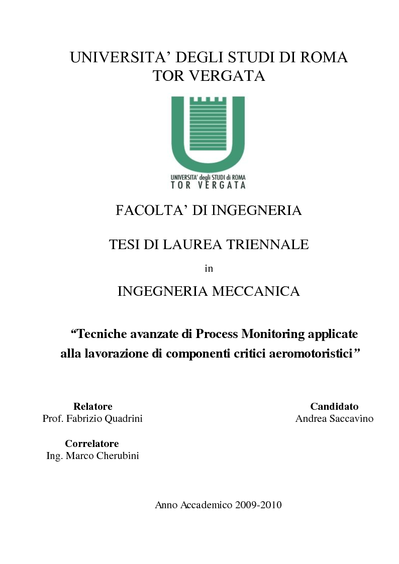 Anteprima della tesi: Tecniche avanzate di process monitoring applicate alla lavorazione di componenti critici aeromotoristici, Pagina 1