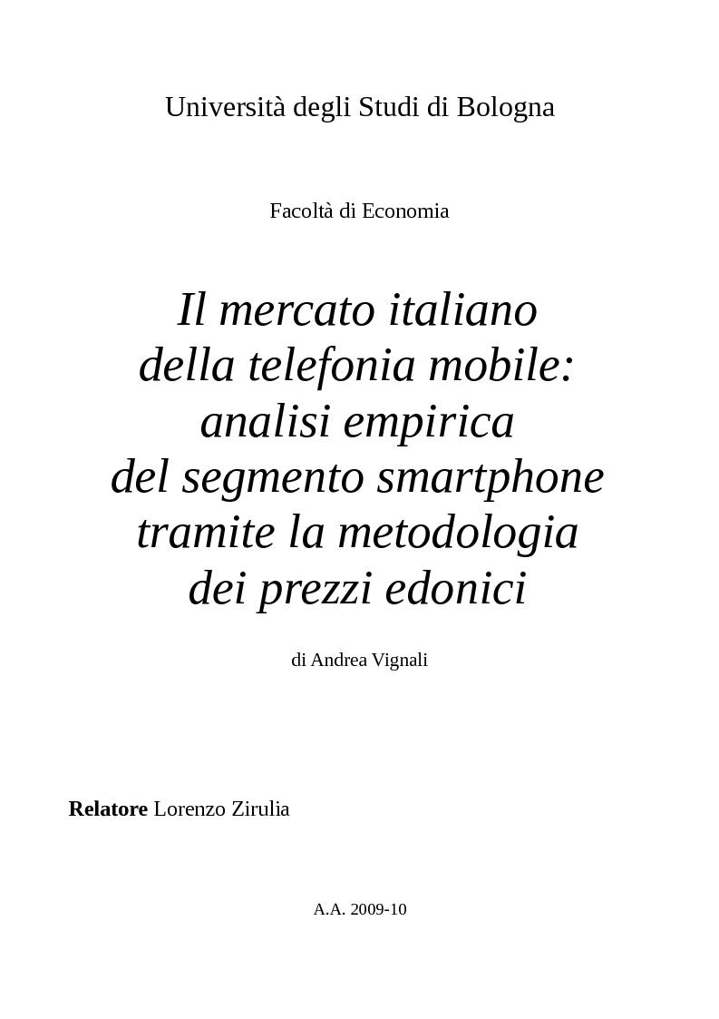Anteprima della tesi: Il mercato italiano della telefonia mobile: analisi empirica del segmento smartphone tramite la metodologia dei prezzi edonici, Pagina 1