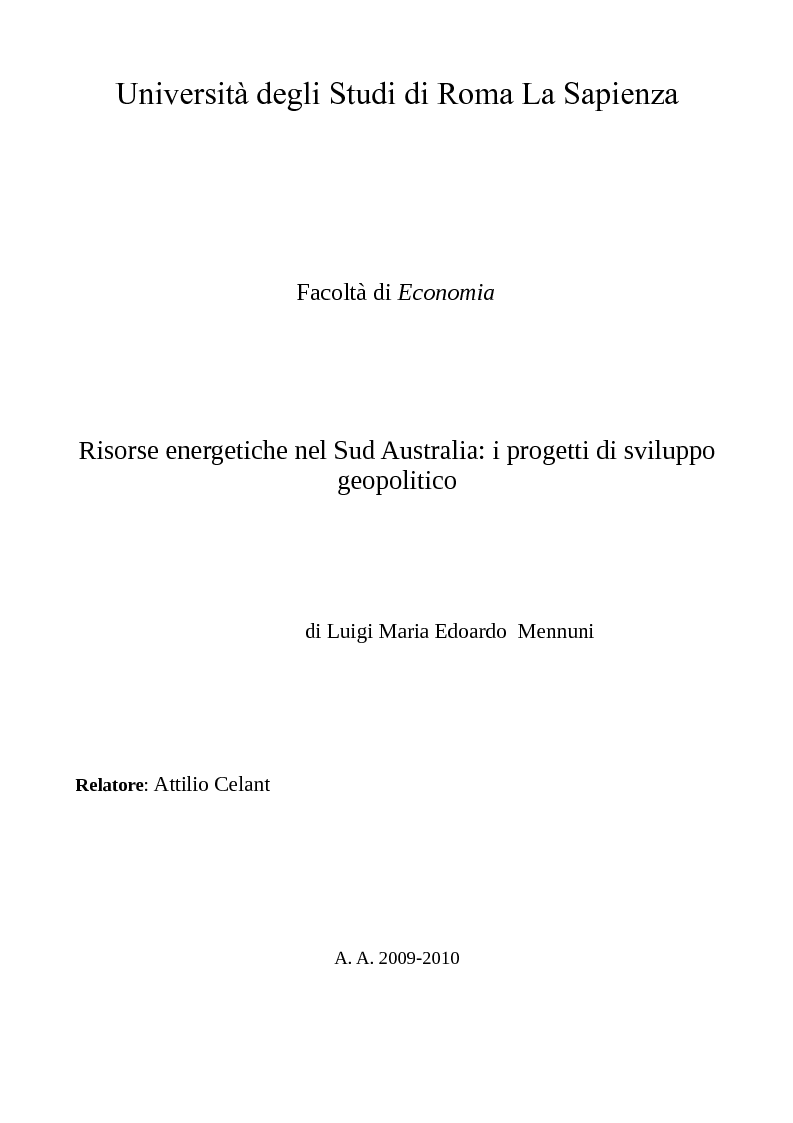 Anteprima della tesi: Risorse energetiche nel Sud Australia: i progetti di sviluppo geopolitico, Pagina 1