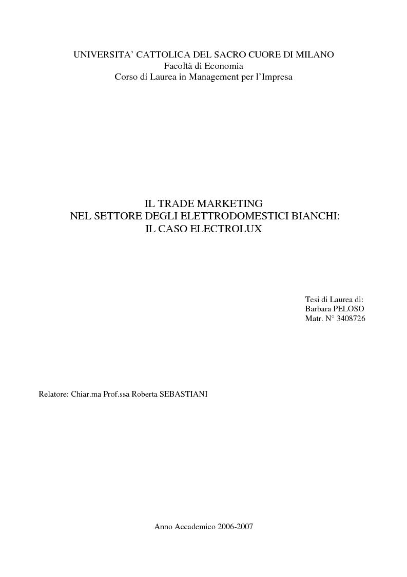 Anteprima della tesi: Il trade marketing nel settore degli elettrodomestici bianchi: il caso Electrolux, Pagina 1
