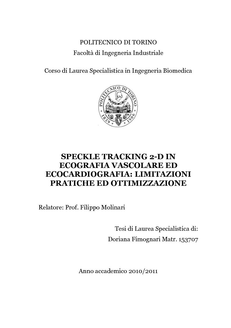 Anteprima della tesi: Speckle tracking 2-D in ecografia vascolare ed ecocardiografia: limitazioni pratiche ed ottimizzazione, Pagina 1