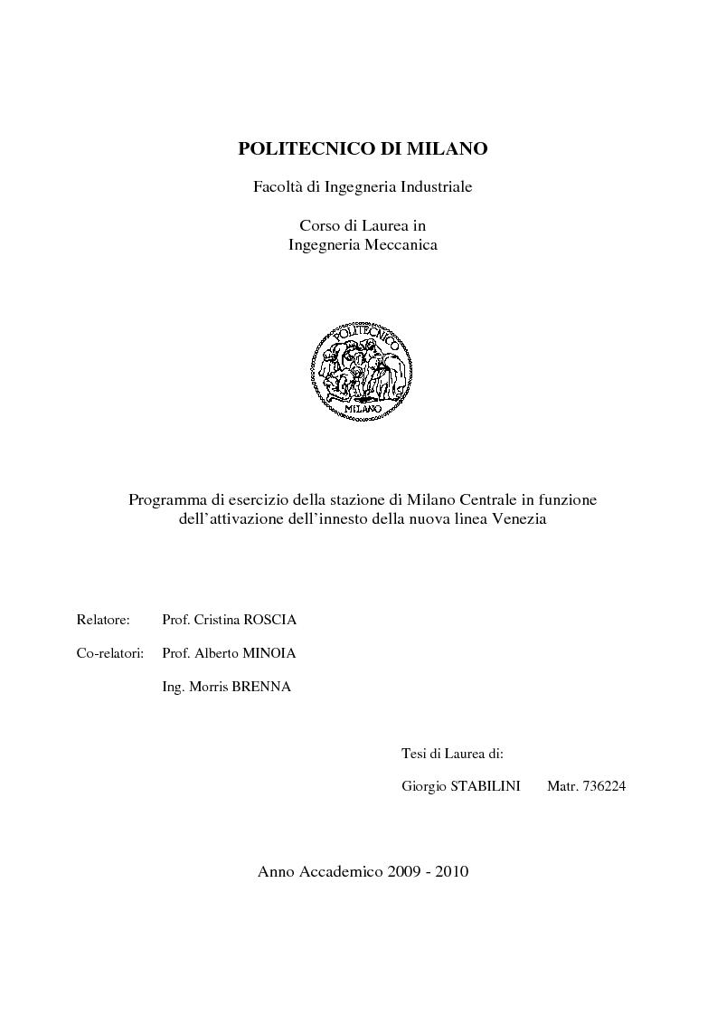 Anteprima della tesi: Programma di esercizio della stazione di Milano Centrale in funzione dell'attivazione dell'innesto della nuova linea Venezia, Pagina 1