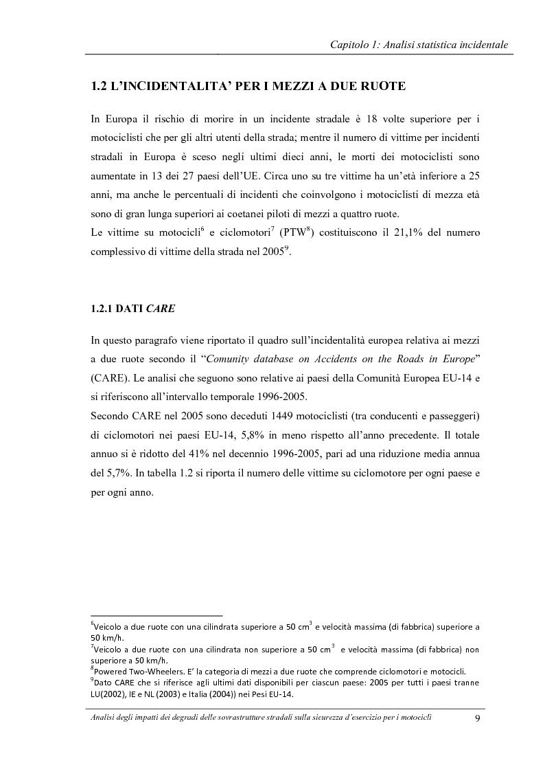 Anteprima della tesi: Analisi degli impatti dei degradi superficiali delle sovrastrutture stradali sulla sicurezza d'esercizio per i veicoli a due ruote, Pagina 10
