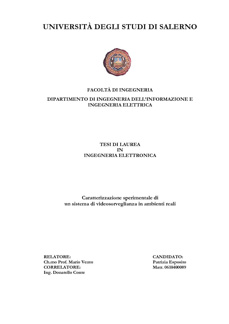 Anteprima della tesi: Caratterizzazione sperimentale di un sistema di videosorveglianza in ambienti reali, Pagina 1