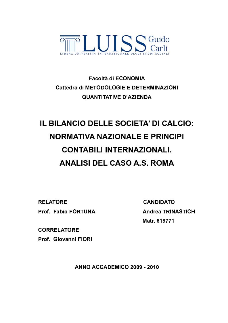 Anteprima della tesi: Il bilancio delle società di calcio: normativa nazionale e principi contabili internazionali. Analisi del caso A.S. ROMA., Pagina 1