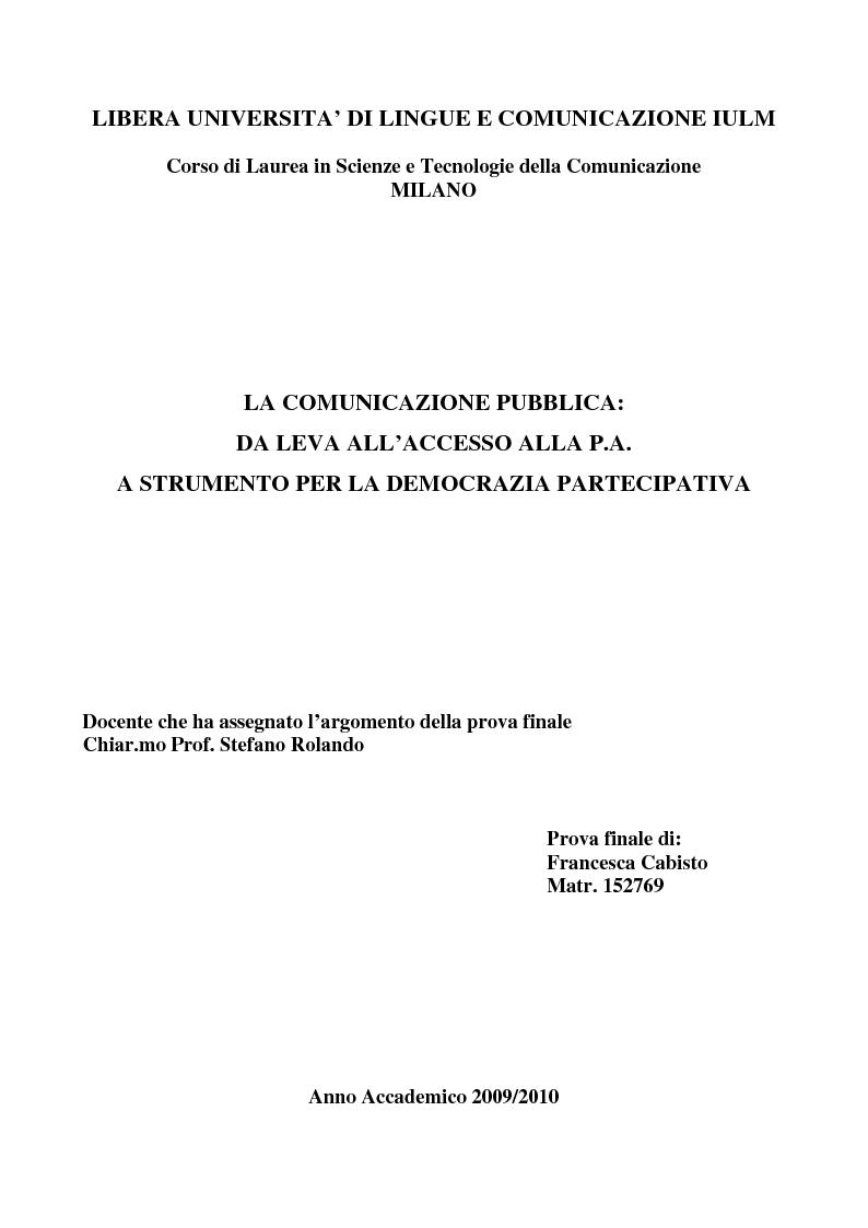 Anteprima della tesi: La comunicazione pubblica: da leva all'accesso alla P.A. a strumento per la democrazia partecipativa., Pagina 1
