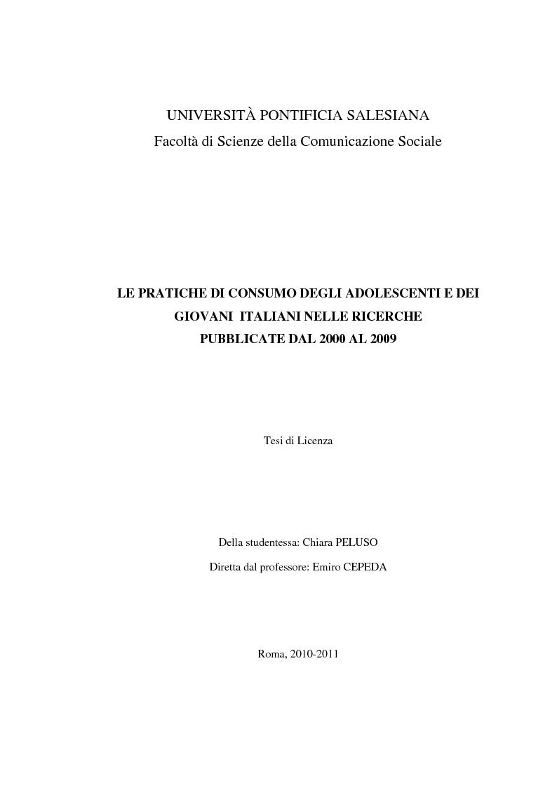 Anteprima della tesi: Le pratiche di consumo degli adolescenti e dei giovani italiani nelle ricerche pubblicate dal 2000 al 2009, Pagina 1