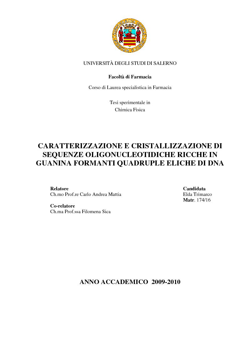 Anteprima della tesi: Caratterizzazione e cristallizzazione di sequenze oligonucleotidiche ricche in guanina formanti quadruple eliche di DNA, Pagina 1