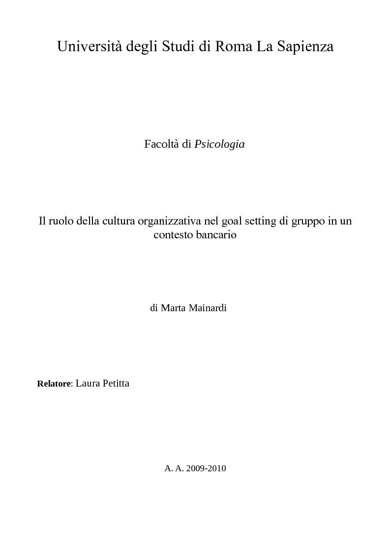 Anteprima della tesi: Il ruolo della cultura organizzativa nel goal setting di gruppo in un contesto bancario, Pagina 1