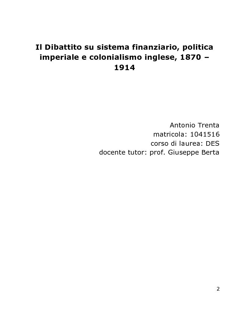 Anteprima della tesi: Il Dibattito su sistema finanziario, politica imperiale e colonialismo inglese, 1870 – 1914, Pagina 1