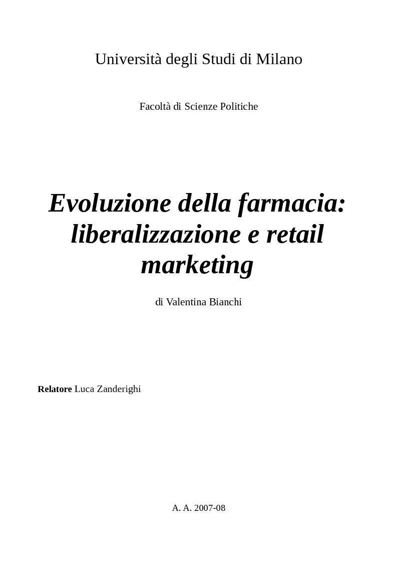 Anteprima della tesi: Evoluzione della farmacia: liberalizzazione e retail marketing, Pagina 1