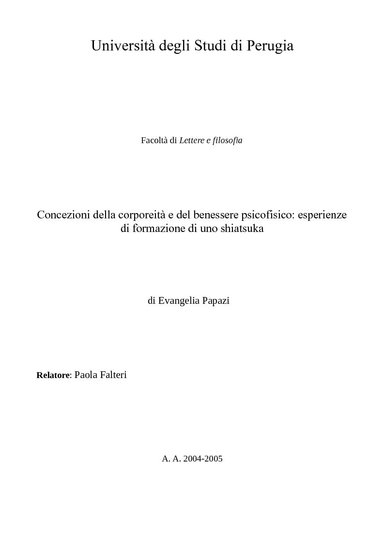 Anteprima della tesi: Concezioni della corporeità e del benessere psicofisico: esperienze di formazione di uno shiatsuka, Pagina 1